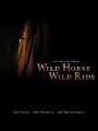Wild Horse, Wild Ride 2011