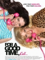 For a Good Time, Call... 2012
