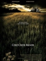 Cold Creek Manor 2003