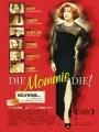 Die, Mommie, Die! 2003