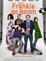 Frankie Go Boom 2012