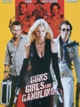 Guns, Girls and Gambling 2011