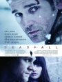 Deadfall 2012