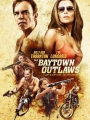 The Baytown Outlaws 2012
