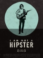 I Am Not a Hipster 2012