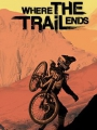 Where the Trail Ends 2012