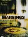 Silent Warnings 2003