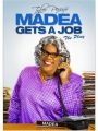 Madea Gets a Job 2013