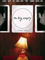 The Big Empty 2003