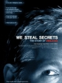 We Steal Secrets: The Story of WikiLeaks 2013
