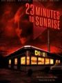 23 Minutes to Sunrise 2012