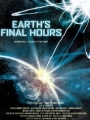 Earth's Final Hours 2011