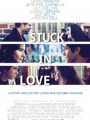 Stuck in Love 2012
