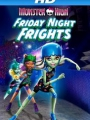 Monster High: Friday Night Frights 2013