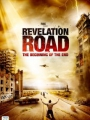 Revelation Road: The Beginning of the End 2013