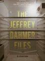 The Jeffrey Dahmer Files 2012