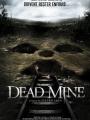 Dead Mine 2012