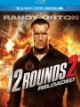 12 Rounds 2: Reloaded 2013