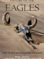 History of the Eagles Part One 2013