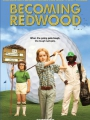 Becoming Redwood 2012