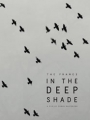 The Frames in the Deep Shade 2013