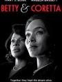 Betty and Coretta 2013
