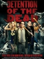 Detention of the Dead 2012