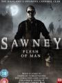 Sawney: Flesh of Man 2012