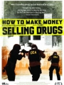 How to Make Money Selling Drugs 2012