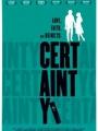 Certainty 2011