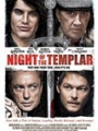 Night of the Templar 2012