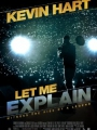 Kevin Hart: Let Me Explain 2013