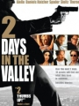 2 Days in the Valley 1996