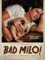 Bad Milo! 2013