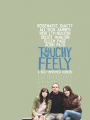 Touchy Feely 2013