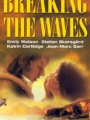 Breaking the Waves 1996