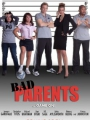 Bad Parents 2012