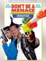 Don't Be a Menace to South Central While Drinking Your Juice in the Hood 1996