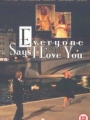 Everyone Says I Love You 1996
