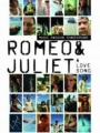 Romeo and Juliet: A Love Song 2013