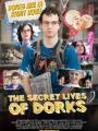 The Secret Lives of Dorks 2013