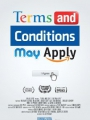 Terms and Conditions May Apply 2013