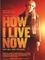 How I Live Now 2013