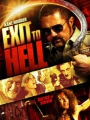 Exit to Hell 2013