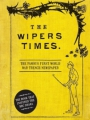 The Wipers Times 2013