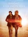 Bright Days Ahead 2013
