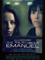 The Truth About Emanuel 2013