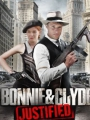 Bonnie & Clyde: Justified 2013