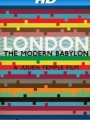 London - The Modern Babylon 2012