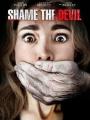 Shame the Devil 2013